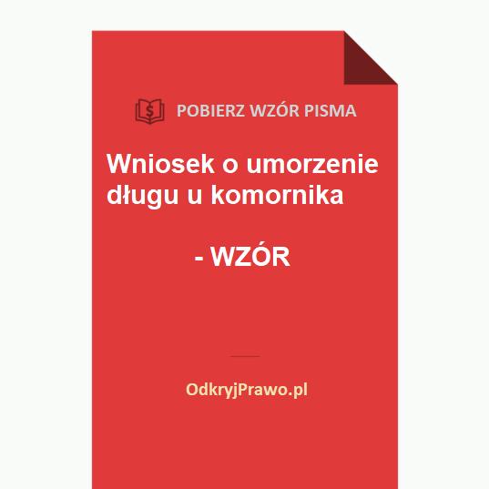 Wniosek-o-umorzenie-dlugu-u-komornika-wzor-doc-pdf