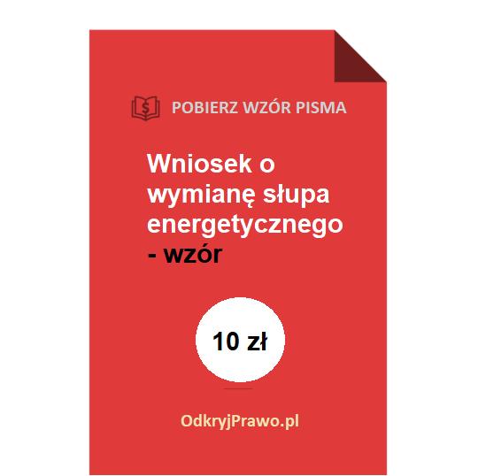 Wniosek-o-wymiane-slupa-energetycznego-pdf-doc-wzor