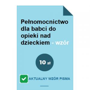 pelnomocnictwo-dla-babci-do-opieki-nad-dzieckiem-wzor-pdf-doc