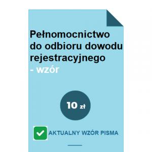 pelnomocnictwo-do-odbioru-dowodu-rejestracyjnego-wzor-pdf-doc