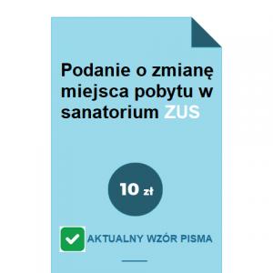 podanie-o-zmiane-miejsca-pobytu-w-sanatorium-zus-pdf-doc