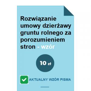 rozwiazanie-umowy-dzierzawy-gruntu-rolnego-za-porozumieniem-stron-wzor-pdf-doc