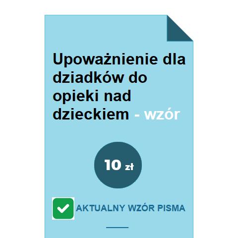 upowaznienie-dla-dziadkow-do-opieki-nad-dzieckiem-wzor-pdf-doc