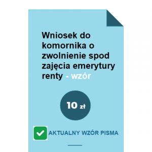 wniosek-do-komornika-o-zwolnienie-spod-zajecia-emerytury-renty-wzor-pdf-doc