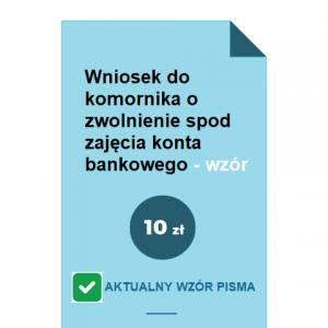 wniosek-do-komornika-o-zwolnienie-spod-zajecia-konta-bankowego-wzor-pdf-doc