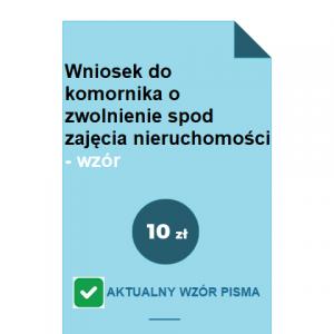 wniosek-do-komornika-o-zwolnienie-spod-zajecia-nieruchomosci-wzor-pdf-doc