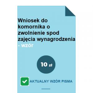 wniosek-do-komornika-o-zwolnienie-spod-zajecia-wynagrodzenia-wzor-pdf-doc