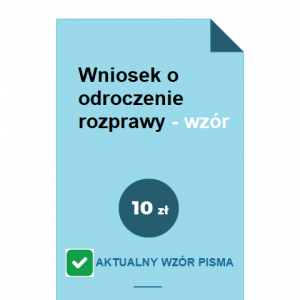 wniosek-o-odroczenie-rozprawy-wzor-pdf-doc