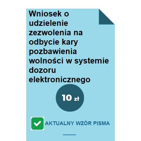 wniosek-o-udzielenie-zezwolenia-na-odbycie-kary-pozbawienia-wolnosci-w-systemie-dozoru-elektronicznego-wzor-pdf-doc