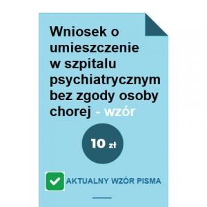 wniosek-o-umieszczenie-w-szpitalu-psychiatrycznym-bez-zgody-osoby-chorej-wzor