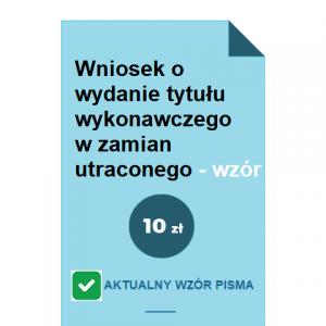 wniosek-o-wydanie-tytulu-wykonawczego-w-zamian-utraconego-wzor-pdf-doc