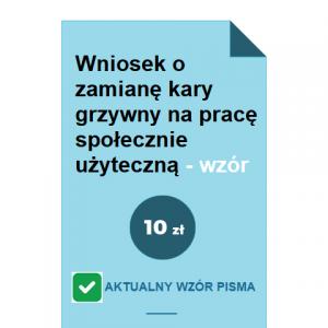 wniosek-o-zamiane-kary-grzywny-na-prace-spolecznie-uzyteczna-pdf-doc