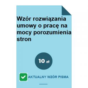 wzor-rozwiazania-umowy-o-prace-na-mocy-porozumienia-stron-pdf-doc