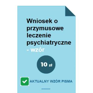 wniosek-o-przymusowe-leczenie-psychiatryczne-wzor-pdf-doc