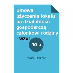 umowa-uzyczenia-lokalu-na-dzialalnosc-gospodarcza-czlonkowi-rodziny-wzor-pdf-doc