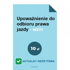 upowaznienie-do-odbioru-prawa-jazdy-wzor-pdf-doc
