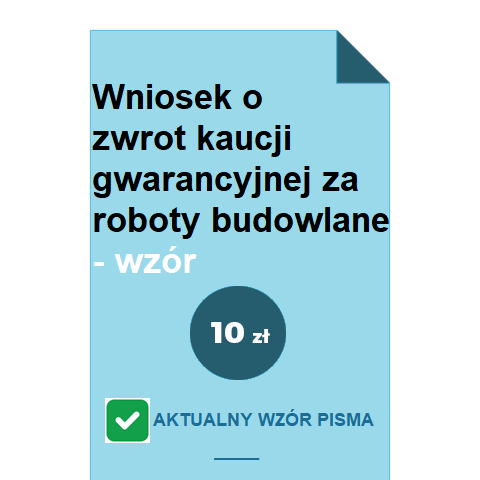 wniosek-o-zwrot-kaucji-gwarancyjnej-za-roboty-budowlane-wzor-pdf-doc