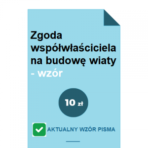 zgoda-wspolwlasciciela-na-budowe-wiaty-wzor-pdf-doc