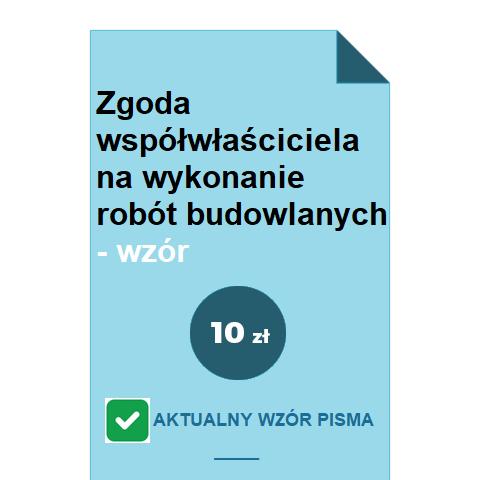 zgoda-wspolwlasciciela-na-wykonanie-robot-budowlanych-wzor-pdf-doc
