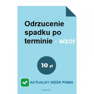 odrzucenie-spadku-po-terminie-wzor-pdf-doc