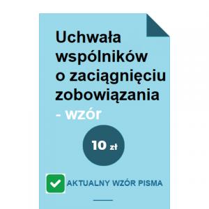 uchwala-wspolnikow-o-zaciagnieciu-zobowiazania-wzor-pdf-doc