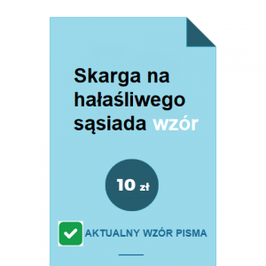 skarga-na-halasliwego-sasiada-wzor-pdf-doc