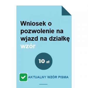 wniosek-o-pozwolenie-na-wjazd-na-dzialke-wzor-pdf-doc