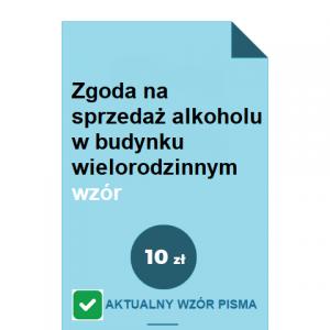 zgoda-na-sprzedaz-alkoholu-w-budynku-wielorodzinnym-wzor-pdf-doc