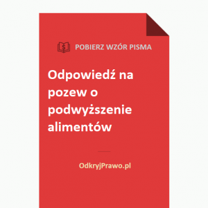 odpowiedz-na-pozew-o-podwyzszenie-alimentow-wzor-doc-pdf