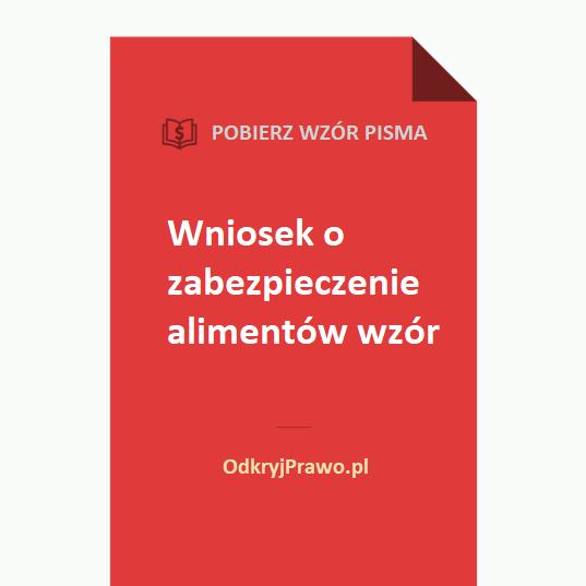wniosek-o-zabezpieczenie-alimentow-wzor-doc-pdf