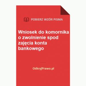 Wniosek-do-komornika-o-zwolnienie-konta-bankowego-wzor-doc-pdf