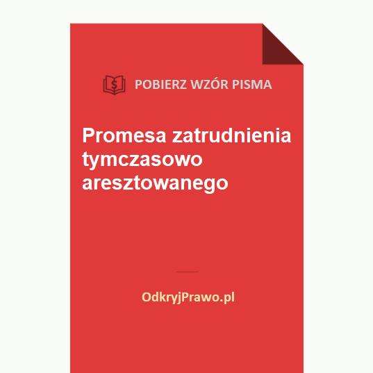 promesa-zatrudnienia-tymczasowo-aresztowanego-wzor-doc-pdf