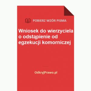 wniosek-do-wierzyciela-o-odstapienie-od-egzekucji-komorniczej-wzor-doc-pdf