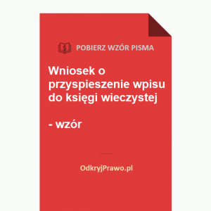 wniosek-o-przyspieszenie-wpisu-do-ksiegi-wieczystej-wzor-doc-pdf