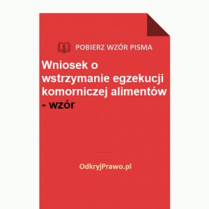 wniosek-o-wstrzymanie-egzekucji-komorniczej-alimentow-wzor-doc-pdf