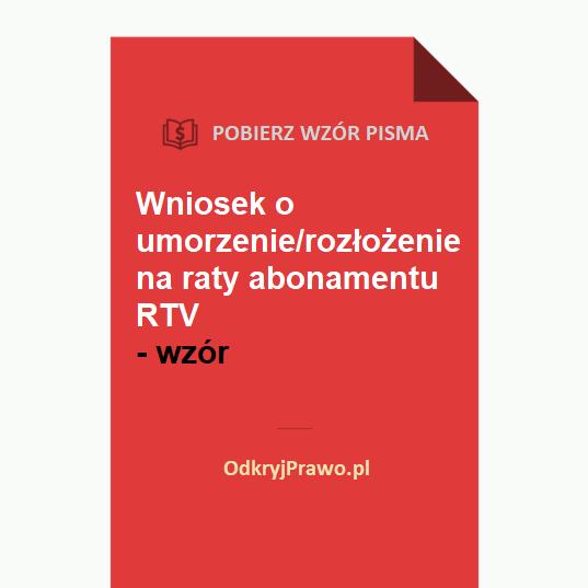 Wniosek-o-umorzenie-rozłożenie-na-raty-abonamentu-rtv-wzor-doc-pdf