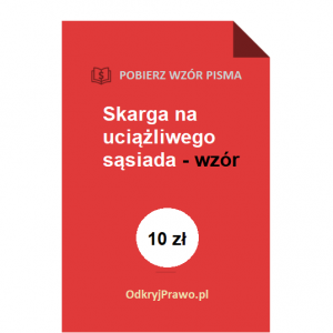 Skarga-na-uciazliwego-sasiada-wzor-pdf-doc