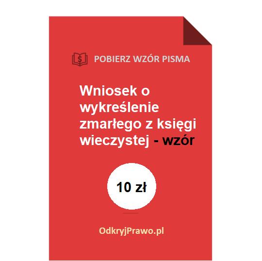 wniosek-o-wykreslenie-zmarlego-z-ksiegi-wieczystej-wzor-pdf-doc